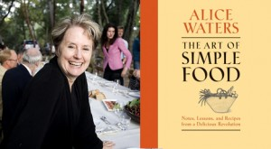 Review: The Art of Simple Food by Alice Waters