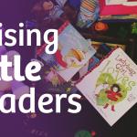 Raising Little Readers