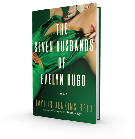 The Seven Husbands of Evelyn Hugo by Taylor Jenkins Reid - Kohler Created